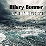 Death Comes First | Hilary Bonner