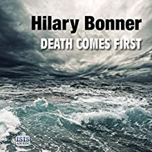 Death Comes First Audiobook by Hilary Bonner Narrated by Karen Cass