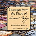 Passages from the Diary of Samuel Pepys (       UNABRIDGED) by Samuel Pepys Narrated by Fred Williams