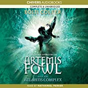 The Atlantis Complex: Artemis Fowl, Book 7 | [Eoin Colfer]