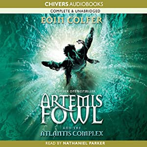The Atlantis Complex: Artemis Fowl, Book 7 Audiobook