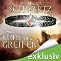 Das Erbe des Greifen (Die Lytar-Chronik 2) Audiobook by Richard Schwartz Narrated by Michael Hansonis