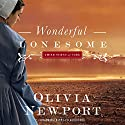 Wonderful Lonesome: Amish Turns of Time, Book 1 Audiobook by Olivia Newport Narrated by Jaimee Draper