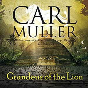 Grandeur of the Lion Audiobook