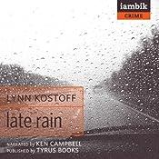 Late Rain | [Lynn Kostoff]