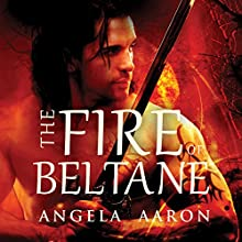 The Fire of Beltane (       UNABRIDGED) by Angela Aaron Narrated by Hollie Jackson