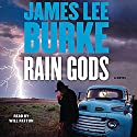 Rain Gods: A Novel (       UNABRIDGED) by James Lee Burke Narrated by Will Patton