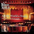 The Modern Scholar: All the World a Stage: The Theater in History Vortrag von Megan Lewis Gesprochen von: Megan Lewis