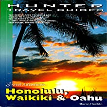 Honolulu, Waikiki & Oahu (       UNABRIDGED) by Sharon Hamblin Narrated by William Peck