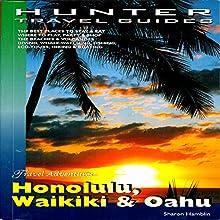 Honolulu, Waikiki & Oahu (       UNABRIDGED) by Sharon Hamblin Narrated by William Peck