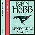 Renegade's Magic: The Soldier Son Trilogy, Book 3 Audiobook by Robin Hobb Narrated by Jonathan Barlow