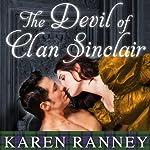 The Devil of Clan Sinclair: Clan Sinclair, Book 1 | Karen Ranney
