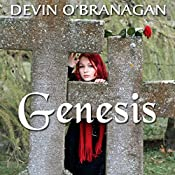 Genesis: The Legend of Glory, Volume 3 | Devin O'Branagan