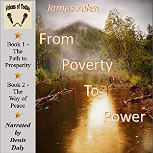 From Poverty to Power: Or, the Realization of Prosperity and Peace Audiobook