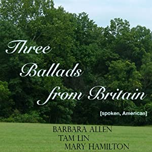 Three Ballads from Britain Audiobook