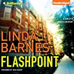 Flashpoint: Carlotta Carlyle, Book 8 (       UNABRIDGED) by Linda Barnes Narrated by Tavia Gilbert