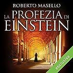 La profezia di Einstein | Roberto Masello
