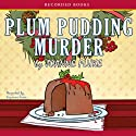 Plum Pudding Murder: A Hannah Swensen Mystery Audiobook by Joanne Fluke Narrated by Suzanne Toren