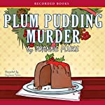 Plum Pudding Murder: A Hannah Swensen Mystery (       UNABRIDGED) by Joanne Fluke Narrated by Suzanne Toren