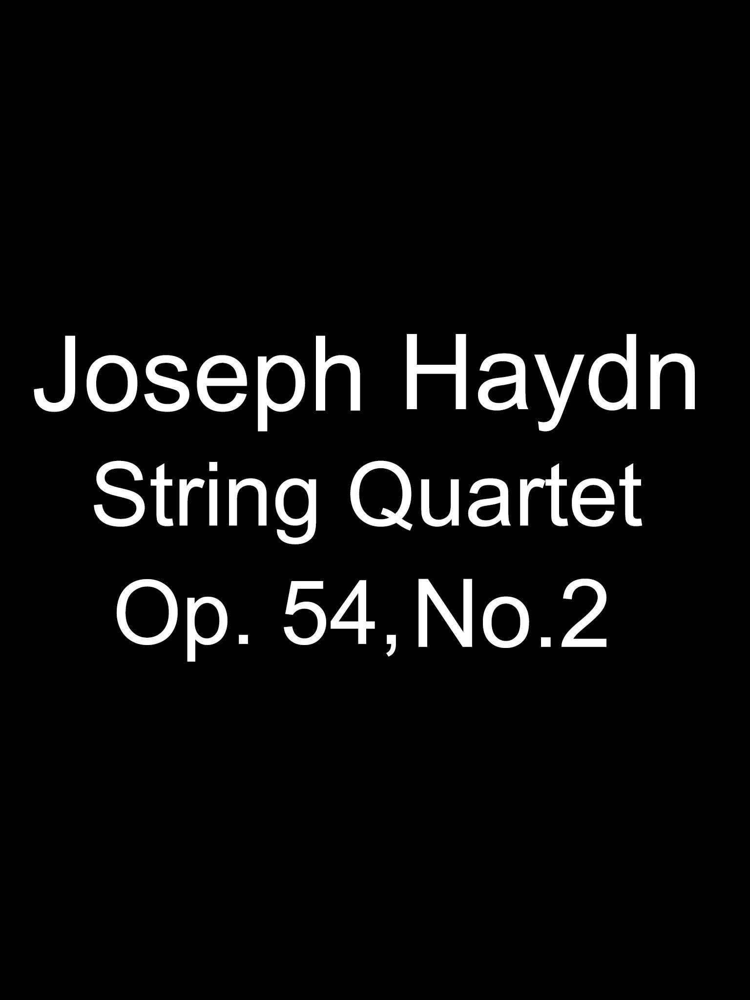 Joseph Haydn String Quartet Op. 54 No. 2