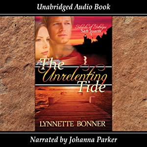 The Unrelenting Tide: Islands of Intrigue, San Juans | [Lynnette Bonner]