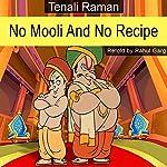 No Mooli and No Recipe | Rahul Garg