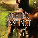 Fighting Instinct: L'Ange, Book 2 (       UNABRIDGED) by Mary Calmes Narrated by Tristan James