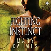 Fighting Instinct: L'Ange, Book 2 | [Mary Calmes]