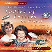 Ladies of Letters Go Global | [Lou Wakefield, Carole Hayman]