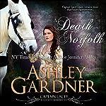 A Death in Norfolk: Captain Lacey Regency Mysteries, Book 7 | Ashley Gardner,Jennifer Ashley
