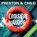 Croisière maudite (Pendergast 8) | Douglas Preston,Lincoln Child