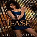 Tease | Keith Gaston
