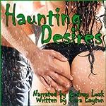 Haunting Desires | Cara Layton