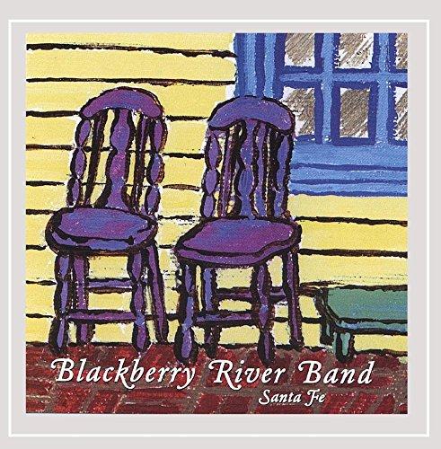 CD : BLACKBERRY RIVER BAND - Santa Fe