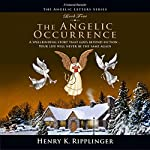 The Angelic Occurrence | Henry K. Ripplinger