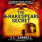 The Shakespeare Secret | J L Carrell