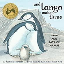 And Tango Makes Three (       UNABRIDGED) by Justin Richardson, Peter Parnell Narrated by Neil Patrick Harris
