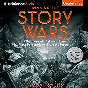 Winning the Story Wars Hörbuch