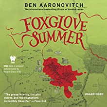 Foxglove Summer: A Rivers of London Novel (Peter Grant, Book 5) (       UNABRIDGED) by Ben Aaronovitch Narrated by Kobna Holdbrook-Smith