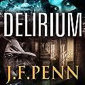 Delirium: London Psychic, Book 2 (       UNABRIDGED) by J.F. Penn Narrated by Rosalind Ashford