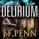 Delirium: London Psychic, Book 2 | J.F. Penn