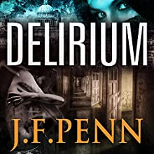 Delirium: London Psychic, Book 2 (       UNABRIDGED) by J.F. Penn Narrated by Rosalind Ashford