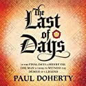 The Last of Days (       UNABRIDGED) by Paul Doherty Narrated by Peter Wickham