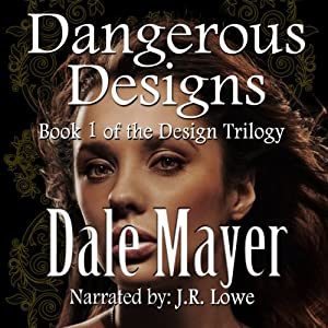 Dangerous Designs: Design Series | [Dale Mayer]