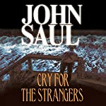 Cry for the Strangers | John Saul
