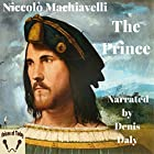 The Prince Hörbuch von Niccolò Machiavelli, W. K. Marriott - translator Gesprochen von: Denis Daly