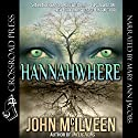 Hannahwhere Audiobook by John McIlveen Narrated by Mary Ann Jacobs