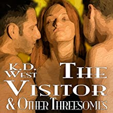 The Visitor & Other Threesomes: Friendly Ménage, Book 10 (       UNABRIDGED) by K. D. West Narrated by Milo Churchcutt