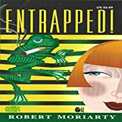 Entrapped!: The Princess Series, Book 2 | Robert Moriarty