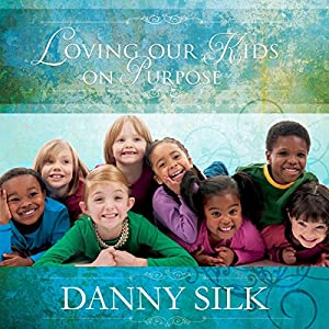 Loving Our Kids on Purpose Audiobook